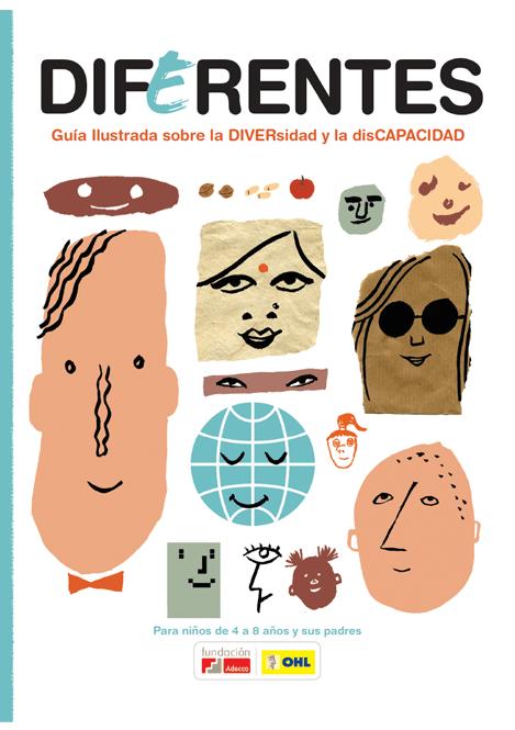 Diferentes. Guía ilustrada sobre la diversidad y la discapacidad