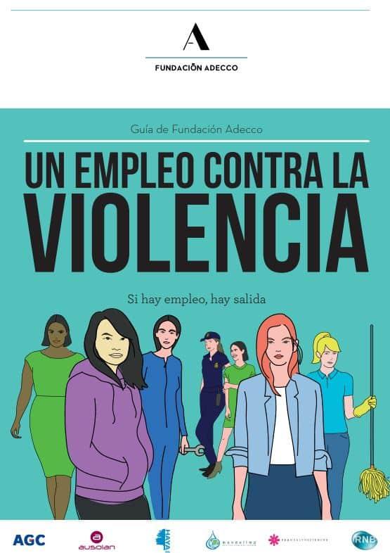 Guía Un empleo contra la violencia , 5 pasos para acabar con la violencia a través del empleo