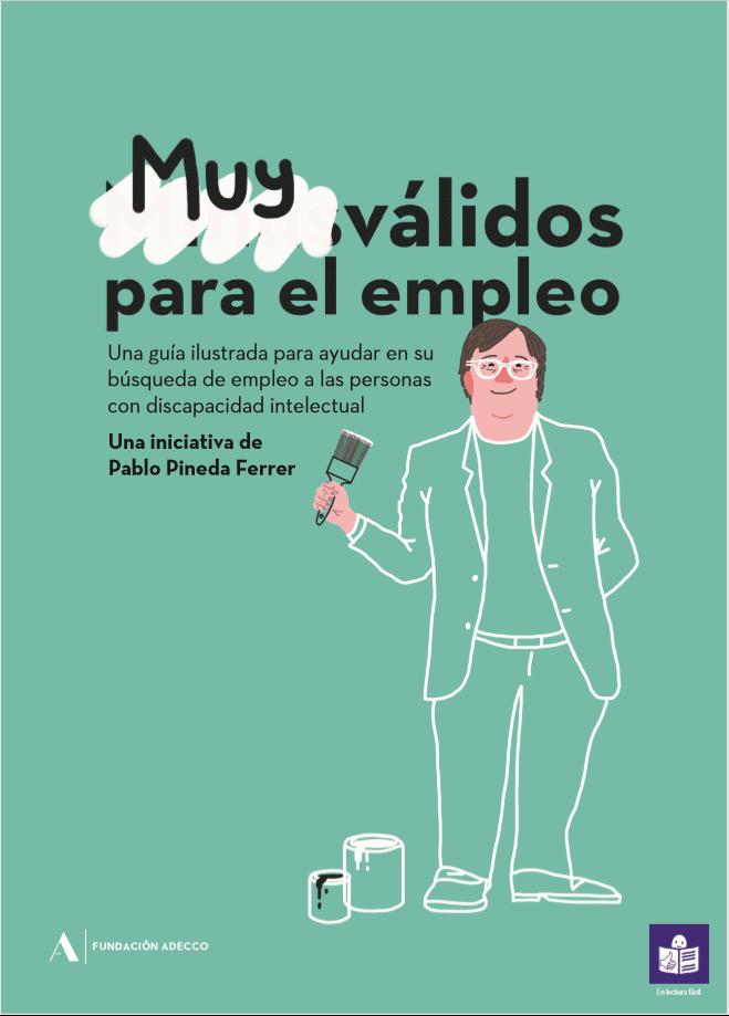 Guía en lectura fácil Muy válidos para el empleo para ayudar a las personas con discapacidad intelectual a buscar empleo