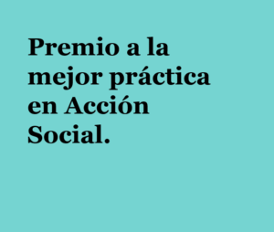 Premio a la mejor práctica en Acción Social