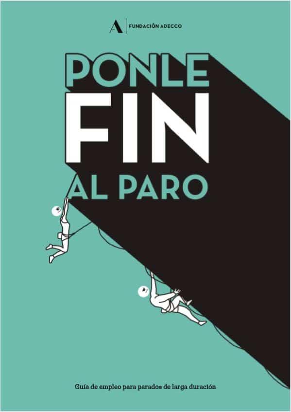 Guía #PonleFinAlParo para ayudar a los parados de larga duración a encontrar empleo