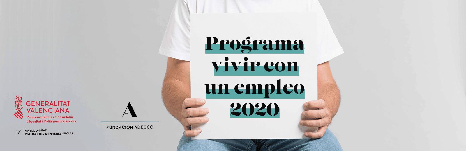 una persona sujeta un cartel en el que se menciona Programa vivir con un empleo 2020