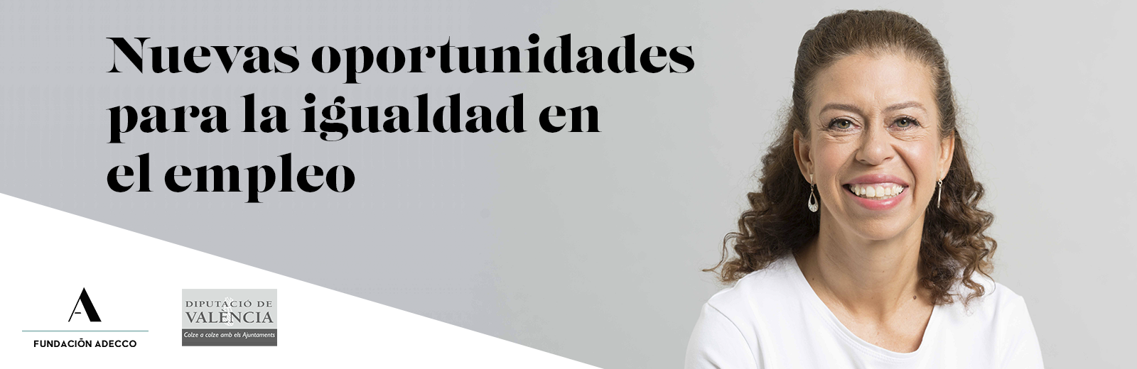 Imagen con el titulo del programa Nuevas oportunidades para la igualdad en el empleo.Mujer con pelo rizado y sonriente