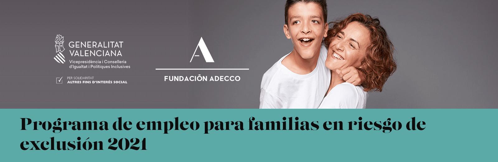 Programa de empleo para familias en riesgo de exclusión 2021. Comunidad Valenciana