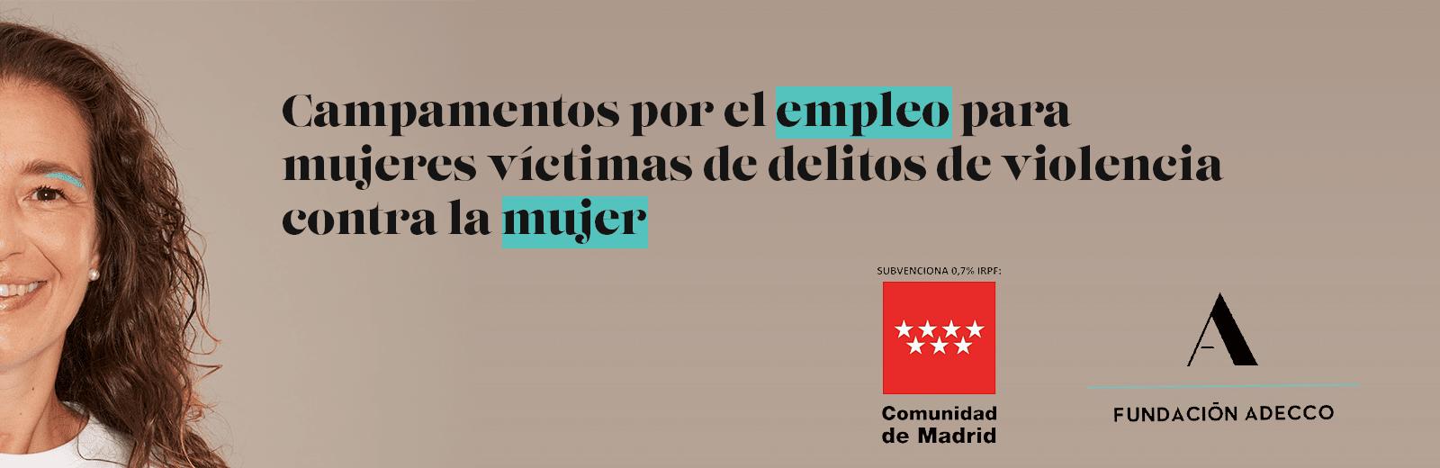 Campamentos de empleo para mujeres víctimas de violencia contra la mujer